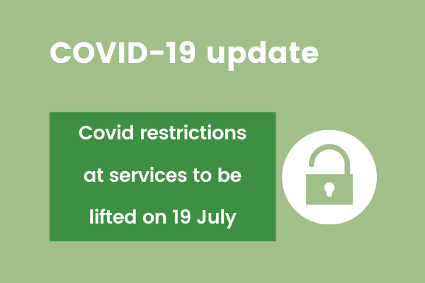 Covid update image stating covid restrictions will be lifted on 19 July 2021